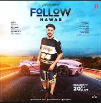 Mr-jatt | Follow - Nawab Full Song Download in 2019 | Audio