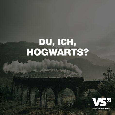 Visual Statements®️ Du, ich, Hogwarts? Sprüche / Zitate / Quotes / Spaß / lustig / witzig / Fun / Lachen / Humor