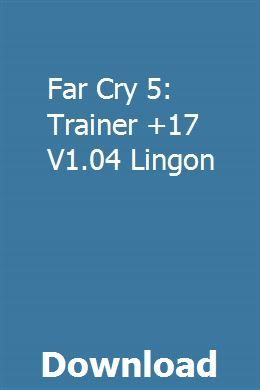 Far Cry 5 Trainer 17 V1 04 Lingon Far Cry 5 Crying Trainers