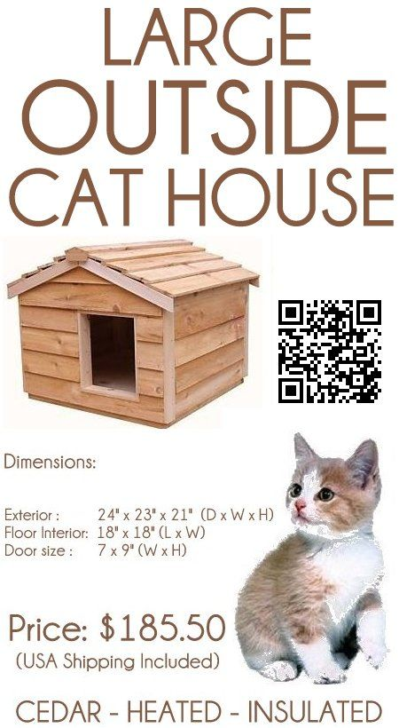 The Extra Large Heated Outside Cat House, roomy enough to house 3 ...