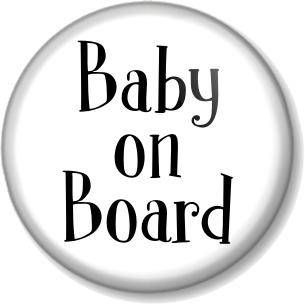 BABY ON BOARD 25mm Pin Button Badge Pregnant Mother Mum to Be Shower Dummy Gift