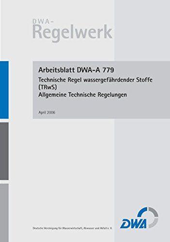 Arbeitsblatt Dwa A 779 Technische Regel Wassergefç²hrdender