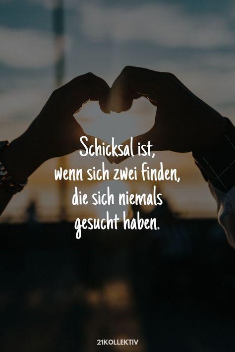 Schicksal ist, wenn sich zwei finden, die sich gar... - #die #finden #gar #ist #motivation #Schicksal #sich #wenn #zwei