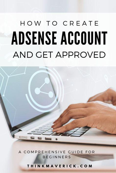 How to Create a Google Adsense Account in 2021 - ThinkMaverick - My Personal Journey through Entrepreneurship