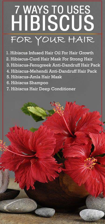 7 Ways To Uses Hibiscus For Your Hair Hair Vitamins Hair Loss Remedies Strong Hair