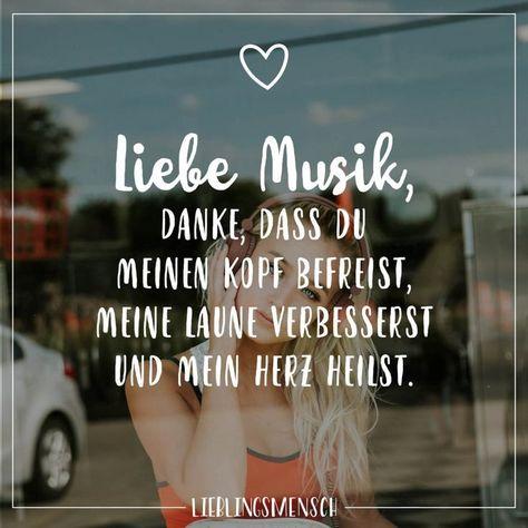 Visual Statements®️️️ Liebe Musik, danke dass du meinen Kopf befreist, meine Laune verbesserst und mein Herz heilst. Sprüche / Zitate / Quotes / Lieblingsmensch / Freundschaft / Beziehung / Liebe / Familie / tiefgründig / lustig / schön / nachdenken