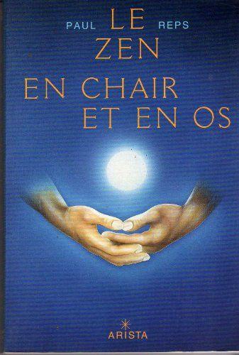 Pdf Gratuitement Livre Le Zen En Chair Et En Os Pdf Gratuit Par Broche Livres Numeriques Livre Numerique Livre Electronique Livres A Lire
