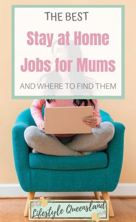 What Are The Best Jobs For Mums To Work From Home? - Lifestyle Queensland