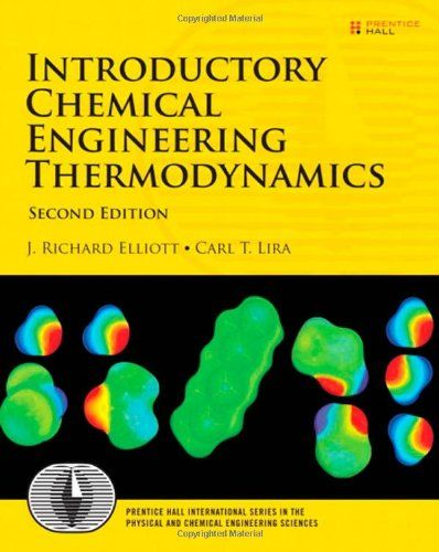 Introductory Chemical Engineering Thermodynamics 2nd Edition Prentice Hall International Series I Chemical Engineering Thermodynamics Engineering Science