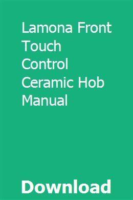 Lamona Front Touch Control Ceramic Hob Manual Grand Caravan 2015 Dodge Grand Caravan Touch Control
