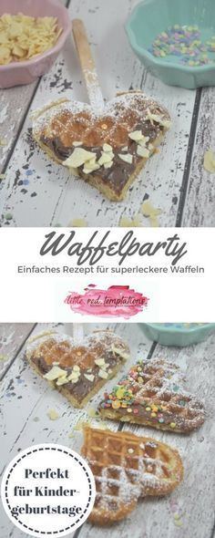 Photo of Waffelparty – Perfekt für Kinderpartys! – little. red. temptations.