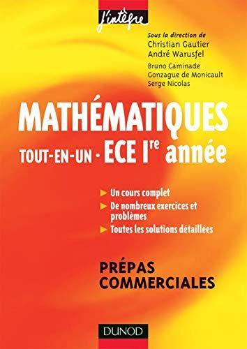 Telecharger Mathematiques Tout En Un Ece 1re Annee Cours Et Exercices Corriges Cours Et Exerc Mathematiques Exercice Livre Math