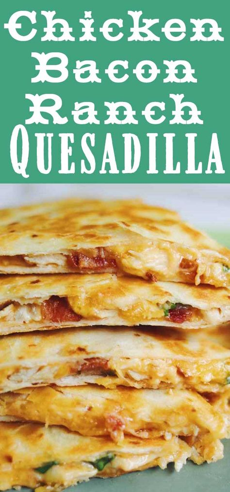 Easy Cheesy Chicken Bacon Ranch Quesadillas - These Chicken Bacon Ranch Quesadillas are SO GOOD and taste just like the one's from Chili's bu - Lunch Recipes, Easy Dinner Recipes, Appetizer Recipes, Easy Meals, Chicken Recipes For Lunch, Recipes For Rotisserie Chicken, Bacon Chicken Recipes, Easy Mexican Food Recipes, Chicken Appetizers