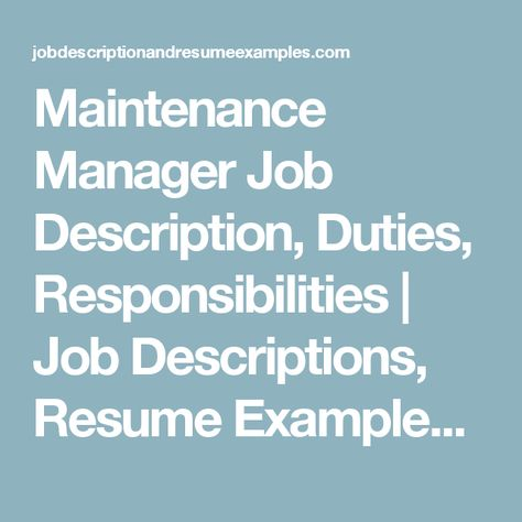 Maintenance Manager Job Description, Duties, Responsibilities - maintenance director job description
