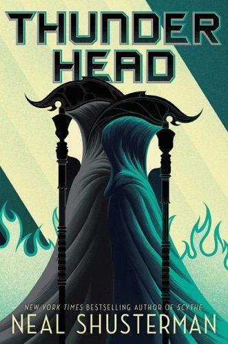 Pdf Free Download Thunderhead By Neal Shusterman