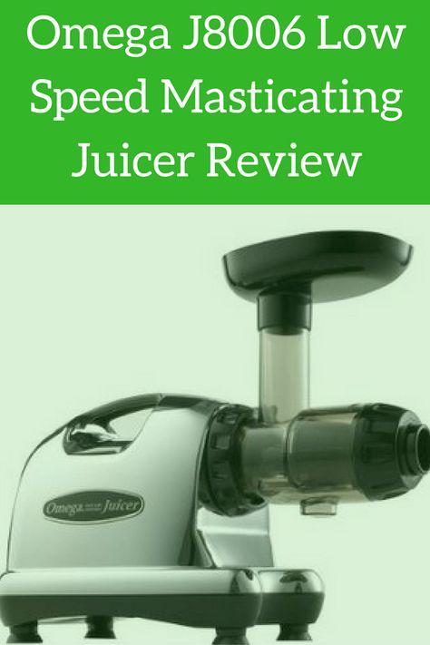 Omega j8006 nutrition center low speed masticating juicer