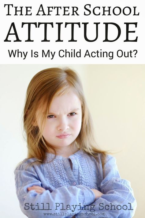 The After School Attitude: Why Is My Child Acting Out at Home?