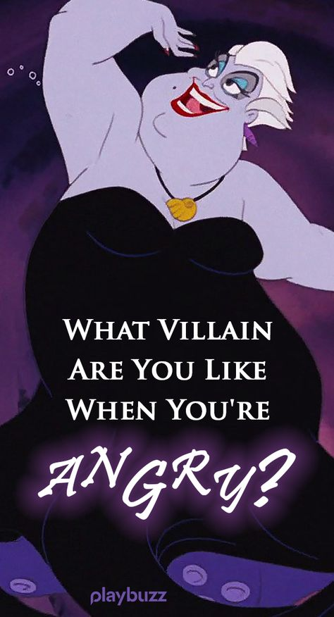 What villain are you like when you're angry? Disney Quiz, Movie Quiz, Villain Quiz. Personality Test, Personality Quiz, Playbuzz Quiz