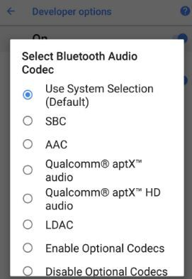 How to change Bluetooth audio codec on android 8 0 Oreo