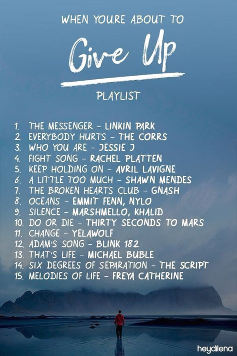 The lyrics of these songs are so deep. You may understand the meanings if you listen to this in the moments when you feel like you're about to give up. #Music lyrics Playlist: When You're About to Give Up