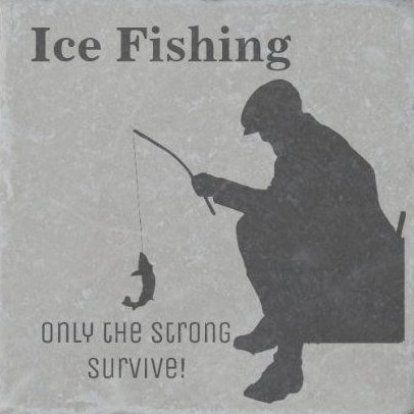 Ice Fishing Funny Stone Coaster In Grey Tap Click To Personalize And Buy Funny Quotes Fishing Ice Fish In 2020 Fishing Quotes Funny Fishing Humor Fishing Quotes