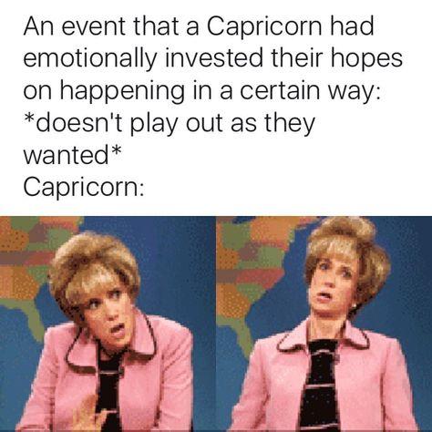 27 Memes That'll Make All Capricorns Feel Targeted