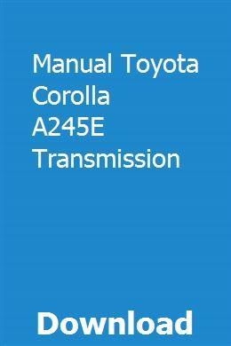 Manual Toyota Corolla A245E Transmission   urabrate   Toyota