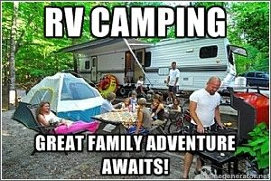 Camping Can Really Bring A Family Together Fun Adventure Meme Hamptonrv