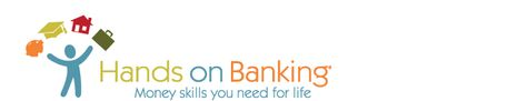Welcome to the Hands on Banking® program! Want to take charge of your own finan.