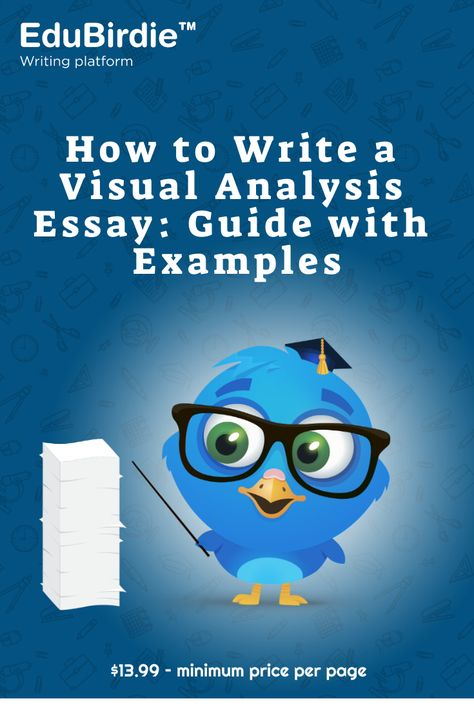How to Write a Visual Analysis Essay: Guide with Examples
