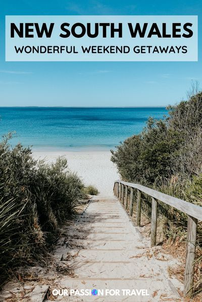Our Favourite Weekend Trips From Sydney Travel Postcard Trip Weekend Trips