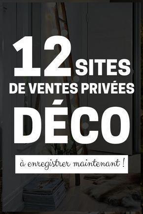 Ventes Privees Meubles Deco 10 Sites A Connaitre En 2020 Vente Privee Deco Site Deco Maison Et Mobilier Pas Cher