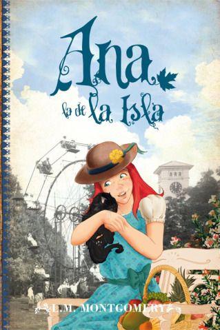 Libros Ana La De La Isla 3 L M Montgomery En 2020 Blog De Libros Nombres De Libros Libros