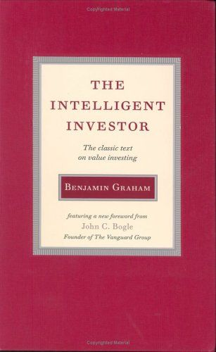 The Intelligent Investor The Classic Text On Value Investing By