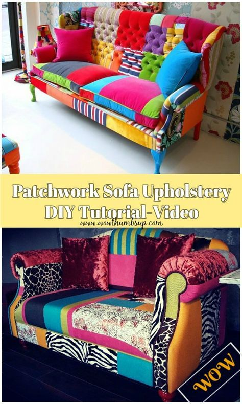 Diy Patchwork Sofa Upholstery Tutorial Video Guide Sofa Upholstery Diy Patchwork Furniture Sofa Upholstery