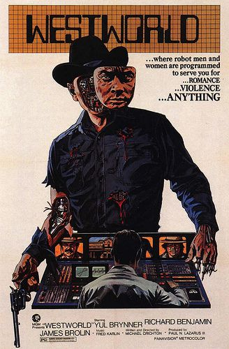 Westworld movie poster (1973) - Yul Brynner was brilliant and terrifying as the gunslinger.