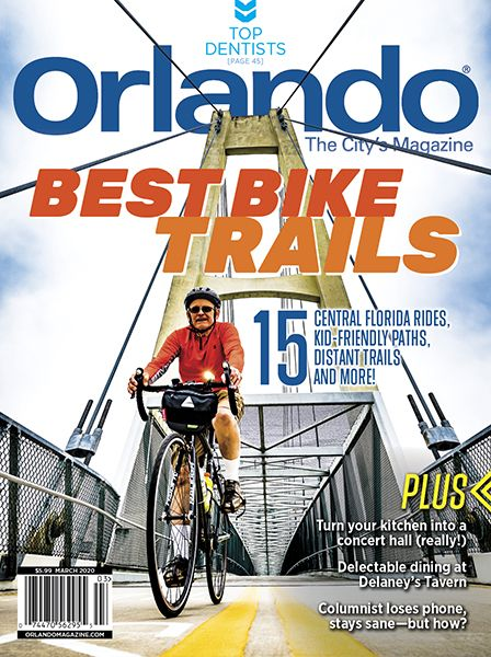 Orlando Magazine March 2020 Bike Trails Top Dentists In 2020