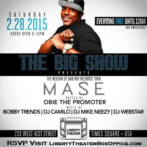 Ma$e & Friends LIVE @ Liberty Theater Saturday February 28, 2015 « Bomb Parties – Club Events and Parties – NYC Nightlife Promotions