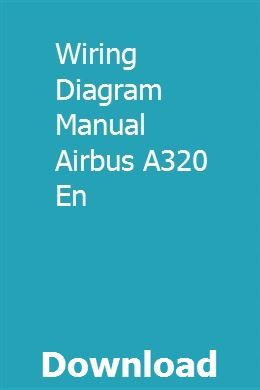 Wiring Diagram Manual Airbus A320 En pdf download full ... on