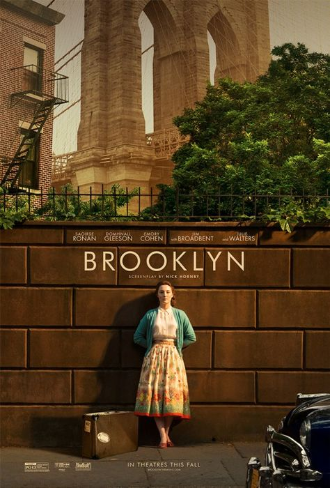 """Brooklyn Directed by John Crowly  Screenplay by Nick Hornby """"In 1950s Ireland and New York, young Ellis Lacey has to choose between two men and two countries""""."""