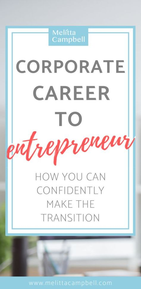 Corporate Career to Entrepreneurship - How to make the transition