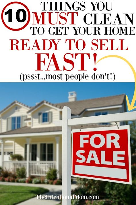 10 Things You Must Clean to Get Your Home Ready to Sell FAST