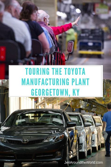 Toyota Motor Manufacturing Kentucky Inc One Of The Most Amazing Tours You Will Ever See Budget Friendly Travel Best Places To Vacation Traveling By Yourself
