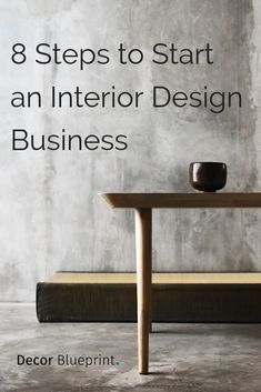 8 Steps to Start an Interior Design Business [Complete Guide]