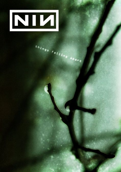 Nine Inch Nails ~ Things Falling Apart | Influences - Nine Inch ...
