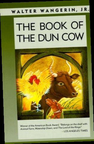 Ebook Pdf Epub Download The Book Of The Dun Cow By Walter Wangerin Jr Books Walter Wangerin Good Books