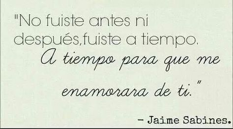 List Of Pinterest Frases De Libros De Amor Jaime Sabines Pictures