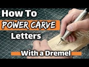 How To Wood Carve Power Carve Letters With A Dremel Or Any Rotary Tool Youtube Woodcarving Diyprojects Dremelpro Dremel Dremel Carving Dremel Wood Carving