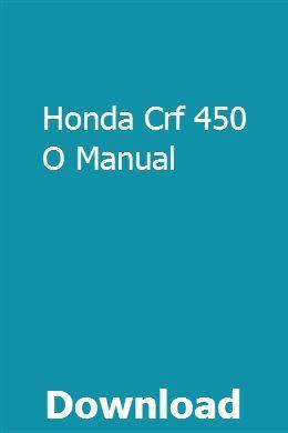 Honda Crf 450 O Manual Manual Car Manual Owners Manuals