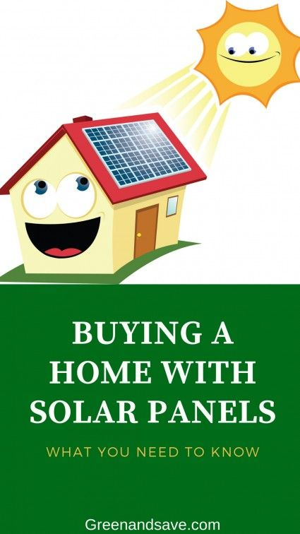 Buying A Home With Solar Panels Solar Panels Solar Home Buying